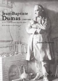 Jean-Baptiste Dumas (1800-1884)