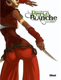 Perle Blanche. Volume 1, Filles du vaudou