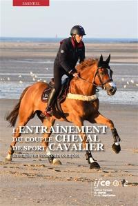 L'entraînement du couple cheval de sport-cavalier