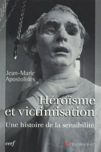 Héroïsme et victimisation