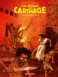 Les voleurs de Carthage. Volume 2, La nuit de Baal-Moloch