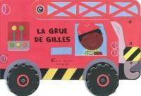 La grue de Gilles