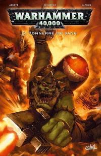 Warhammer 40.000. Vol. 3. Tonnerre de sang