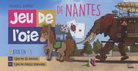 Jeu de l'oie de Nantes : 3 jeux en 1 !