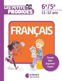 Les petits prodiges, français 6e-5e, 11-12 ans