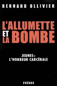 L'allumette et la bombe