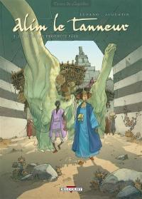 Alim le tanneur. Volume 3, La terre du prophète pâle