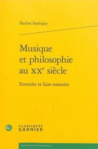Musique et philosophie au XXe siècle