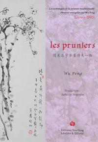 Les techniques de la peinture traditionnelle chinoise enseignées par Wu Peng, Les pruniers