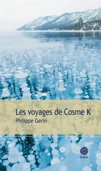 Les voyages de Cosme K.