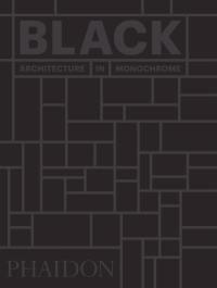 Black, architecture in monochrome