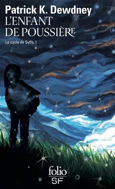 Le cycle de Syffe, L'enfant de poussière, Vol. 1