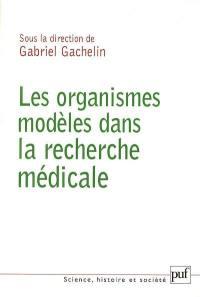 Les organismes modèles dans la recherche médicale