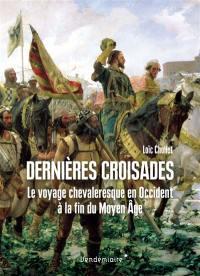 Dernières croisades