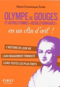 Olympe de Gouges et autres femmes révolutionnaires en un clin d'oeil !