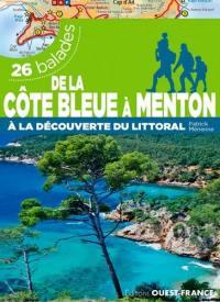 De la Côte bleue à Menton