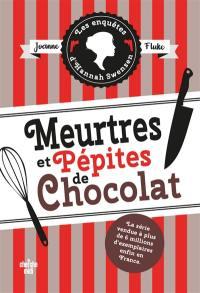 Les enquêtes d'Hannah Swensen. Volume 1, Meurtres et pépites de chocolat