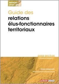 Guide des relations élus-fonctionnaires territoriaux