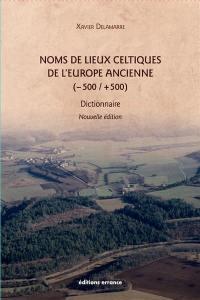 Noms de lieux celtiques de l'Europe ancienne (-500-+500)