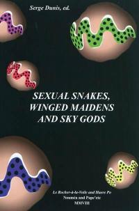 Sexual snakes, winged maidens and sky gods