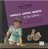Carilia, Lucius, Quieta et les autres...