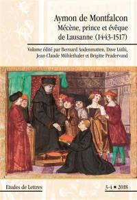 Etudes de lettres. n° 308, Aymon de Montfalcon