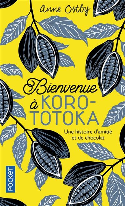 Bienvenue à Korototoka