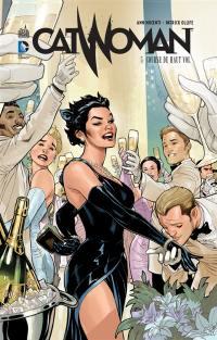 Catwoman. Volume 5, Course de haut vol
