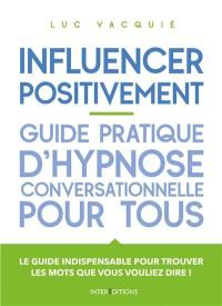 Influencer positivement