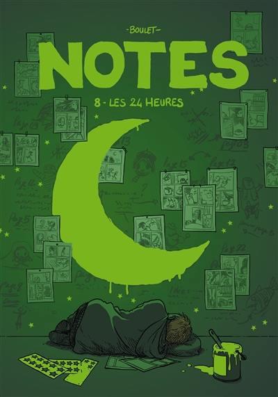 Notes. Vol. 8. Les 24 heures