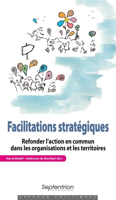 Facilitations stratégiques