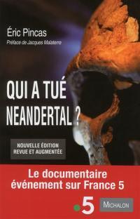 Qui a tué Neandertal ?