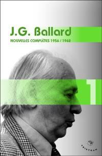 Nouvelles complètes. Volume 1, 1956-1962
