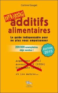 Additifs alimentaires, danger