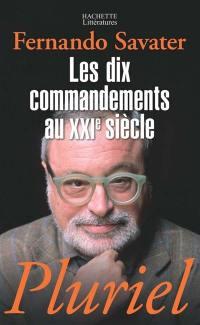 Les dix commandements au XXIe siècle