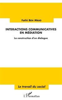Interactions communicatives en médiation