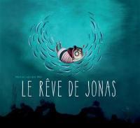 Le rêve de Jonas