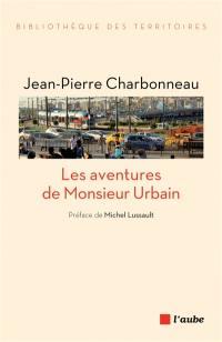 Les aventures de monsieur urbain