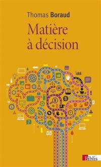 Matière à décision