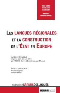 Les langues régionales et la construction de l'Etat en Europe