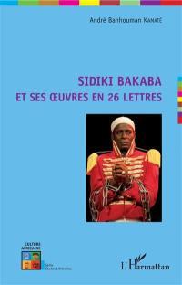 Sidiki Bakaba et ses oeuvres en 26 lettres