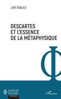 Descartes et l'essence de la métaphysique
