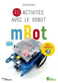 45 activités avec le robot mBot