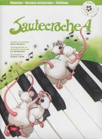 Sautecroche. Volume 4,