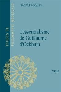 L'essentialisme de Guillaume d'Ockham