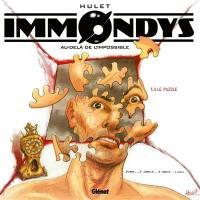 Immondys. Volume 3, Le puzzle