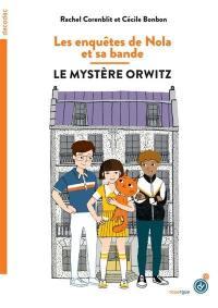 Les enquêtes de Nola et sa bande, Le mystère Orwitz