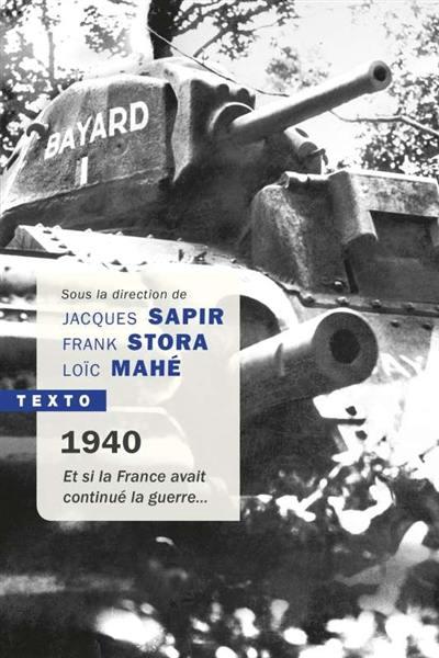 1940, et si la France avait continué la guerre