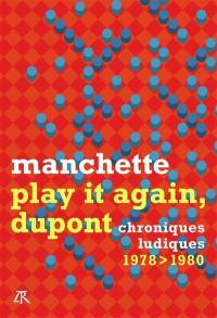 Play it again, Dupont