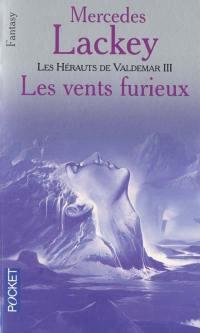 Les hérauts de Valdemar. Vol. 12. Les vents furieux